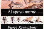 Al apoyo mutuo de Pierre Kropotkine