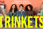 Trinkets (2019) Temporada 1 Full HD 1080p Latino [GoogleDrive]