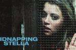 El Secuestro de Stella (2019) HD 720p y 1080p Latino