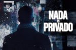 Nada es Privado (2019) HD 1080p y 720p Latino