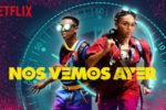 Nos Vemos Ayer (2019) Latino Full HD 1080p