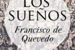 Los sueños de Francisco de Quevedo