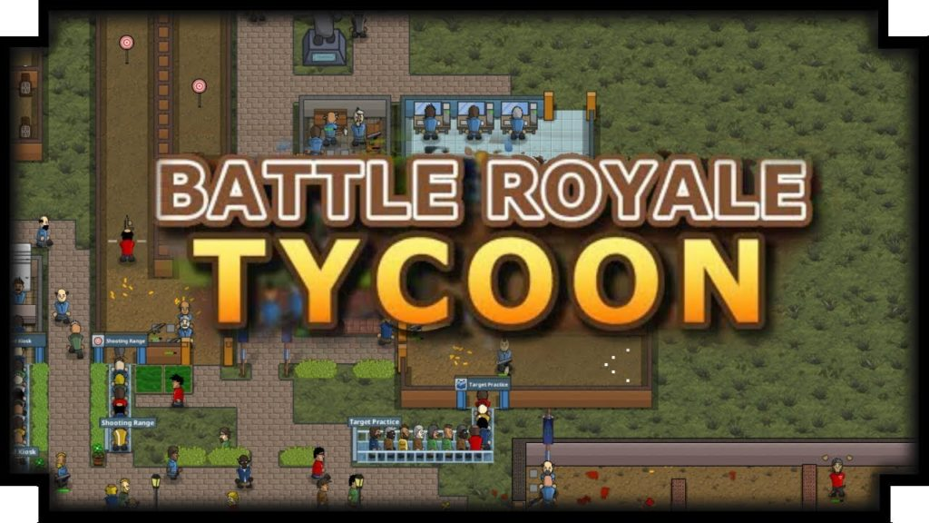 Battle Royale Tycoon PC full