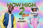 How High 2 (2019) HD 1080p y 720p Latino Dual