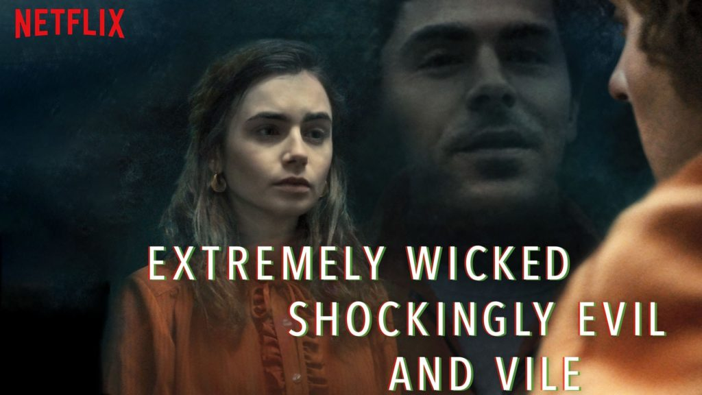 descargar Extremely Wicked, Shockingly Evil and Vile