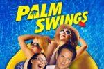 Palm Swings (2017) HD 1080p y 720p Latino Dual