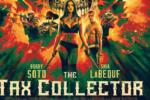 The Tax Collector (2020) HD 1080p y 720p V.O.S.E