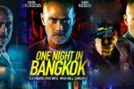 One Night in Bangkok (2020) HD 1080p y 720p Latino Dual