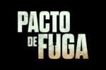 Pacto de Fuga (2020) HD 1080p y 720p Latino