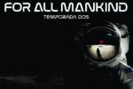 Para toda la humanidad -Temporada 2 – 1080p latino Dual