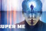Super Me (2019) HD 1080p y 720p Latino 5.1 Dual