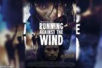 Corriendo Contra el Viento (2019) HD 1080p Latino Dual