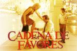 Cadena de favores (2000) 1080p latino Dual