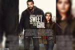 Sweet Girl (2021) HD 1080p y 720p Latino 5.1 Dual