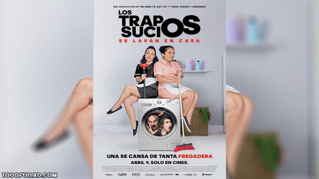 Los Trapos Sucios Se Lavan En Casa 2021 Hd 1080p Latino 1024x576